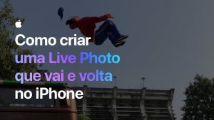 Comercial da Apple (Live Photo)