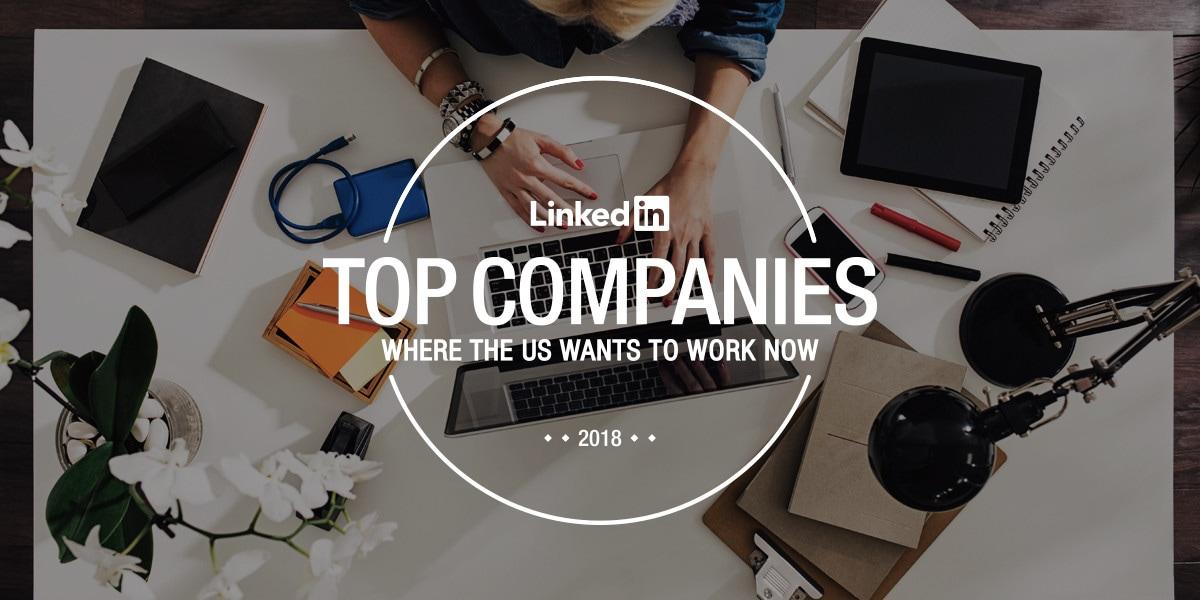 Ranking 2018 do LinkedIn (onde os americanos querem trabalhar)
