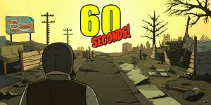 60 Seconds! Atomic Adventure