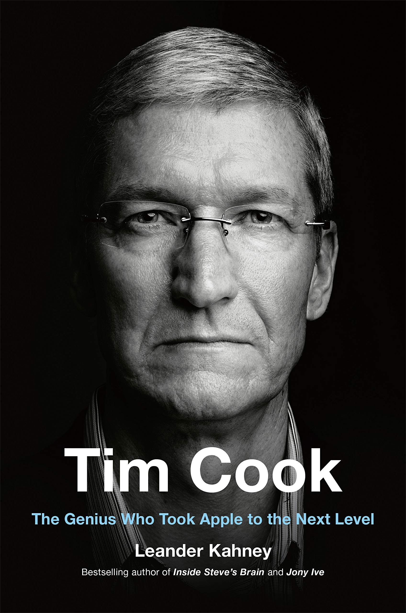 """Tim Cook: The Genius Who Took Apple to the Next Level"", biografia escrita por Leander Kahney"