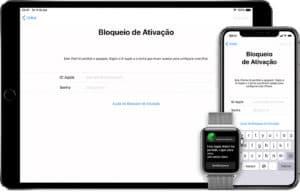 Bloqueio de Ativação em iPad, iPhone e Apple Watch