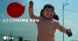 """Becoming You"", série do Apple TV+"
