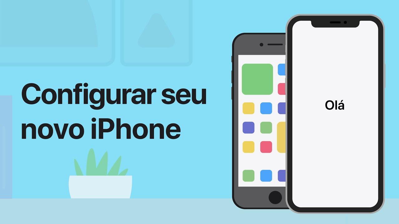 Como configurar um novo iPhone