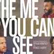 """Divulgação de """"the Me You Can't See"""""""