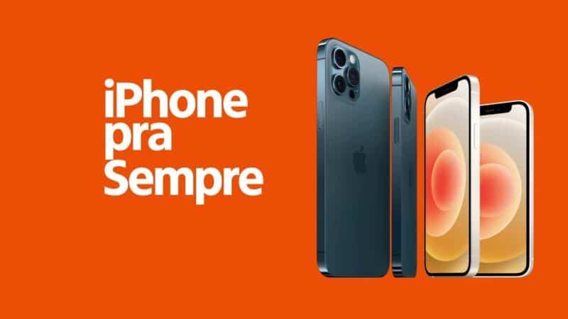 iPhone pra Sempre
