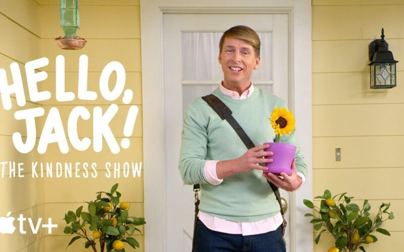 """Hello, Jack! The Kindness Show"""